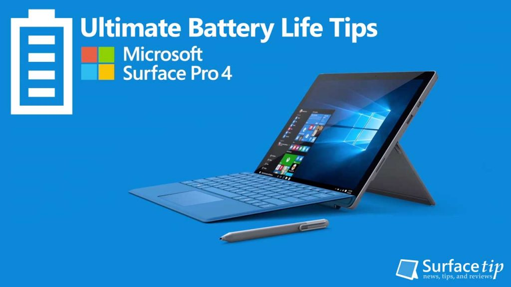 ultimate tips to max out microsoft surface battery life rh surfacetip com Microsoft Surface and 4G Microsoft Surface Tablet