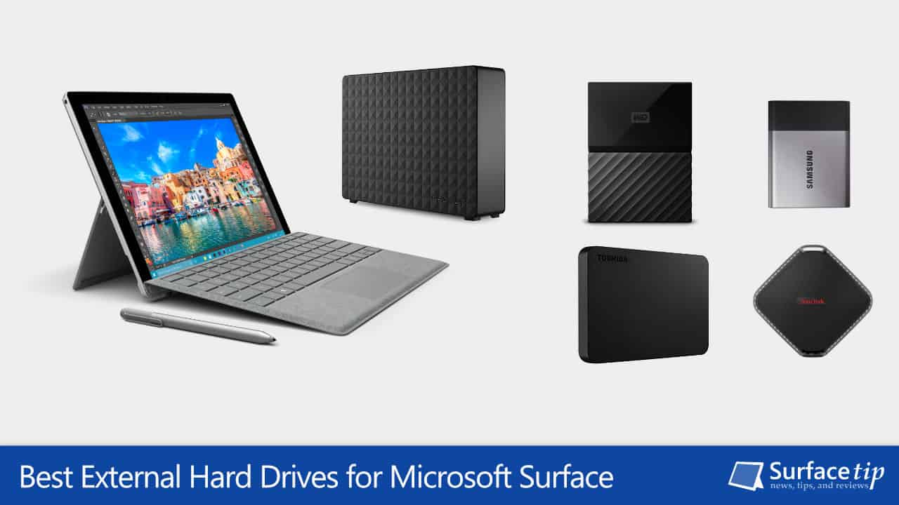 Best External Hard Drives For Microsoft Surface In 2018 Hardisk Ssd Wd My Pasport 256gb