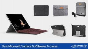The Best Microsoft Surface Go Sleeves and Cases for 2019
