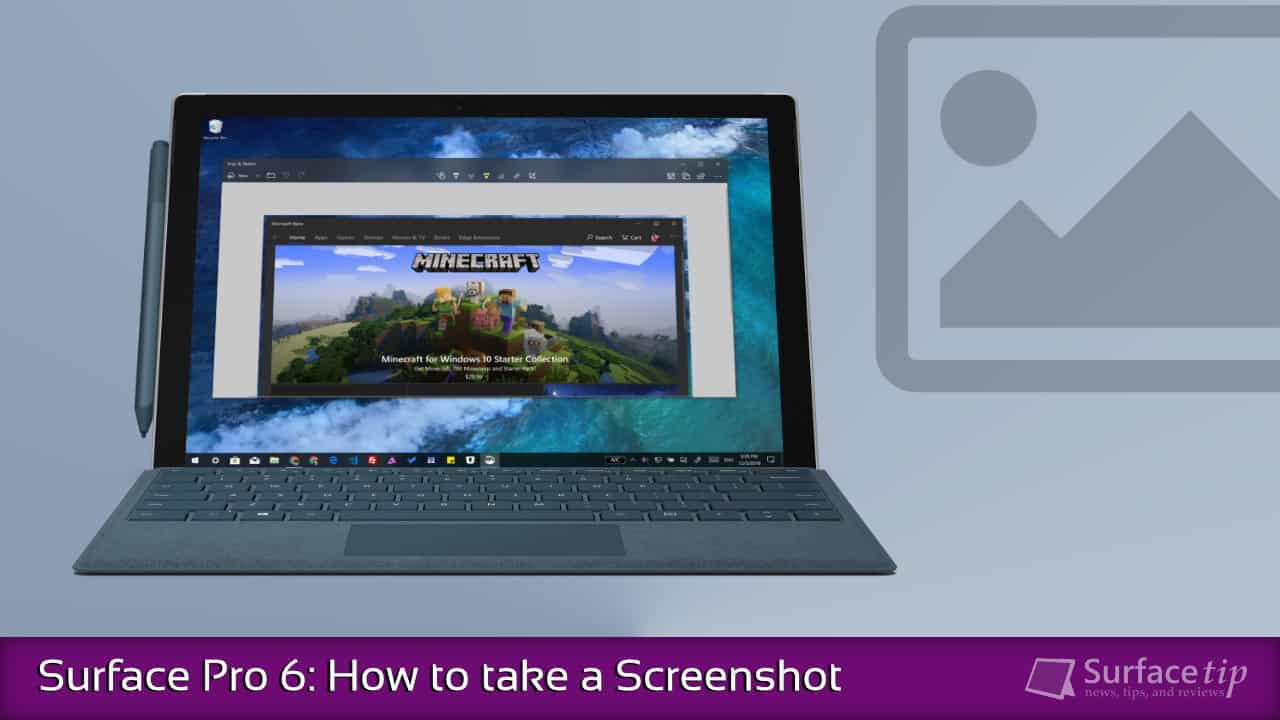 Screenshot on Surface Pro 6