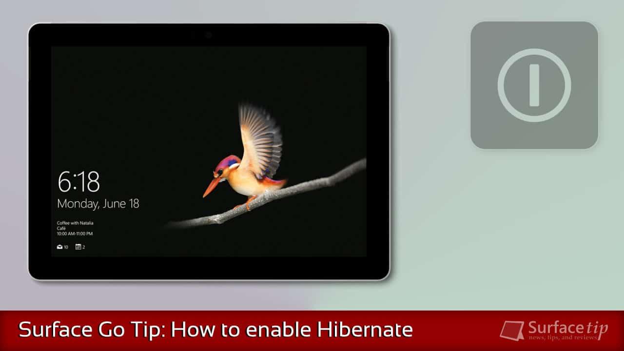 Enable Surface Go Hibernation