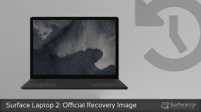 Surface Laptop 2 Tip: How to download the official recovery image