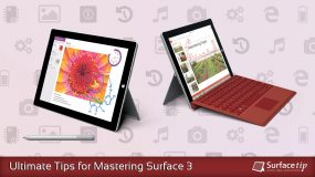 Surface 3 Tips & Tricks