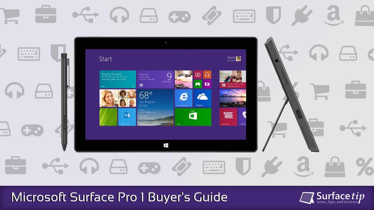 Microsoft Surface Pro 1 Buyer's Guide