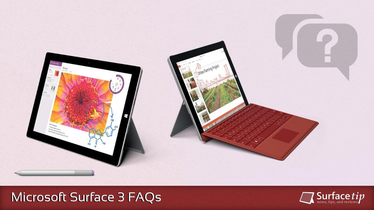 Microsoft Surface 3 FAQs