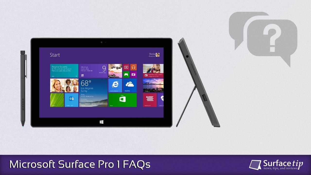 Microsoft Surface Pro 1 FAQs
