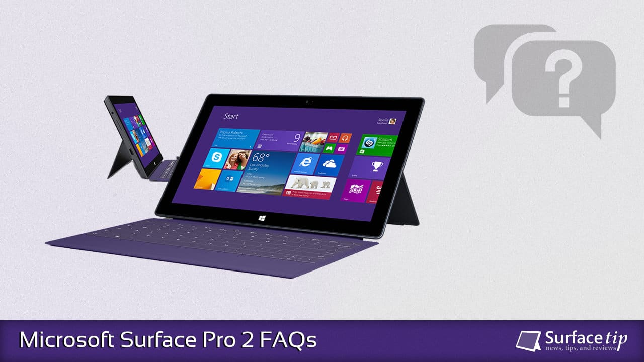 Microsoft Surface Pro 2 FAQs
