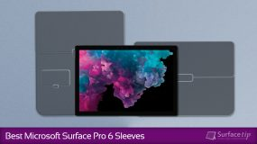 The Best Surface Pro 6 Sleeves in 2019